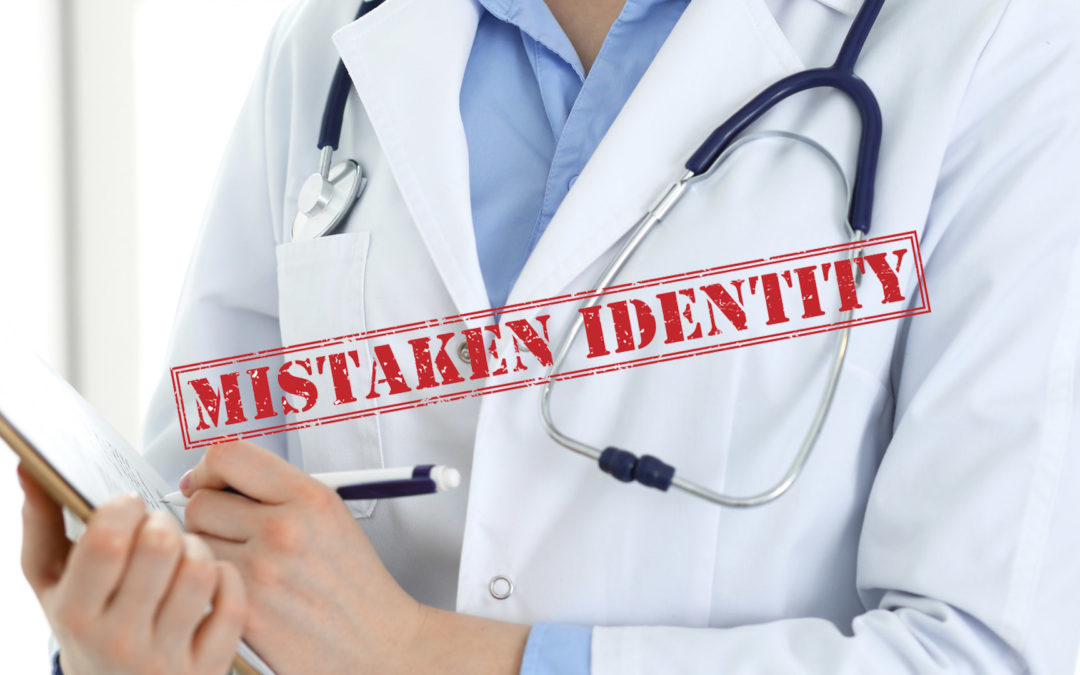 Mistaken Identity Part 2 – It's Not ME!